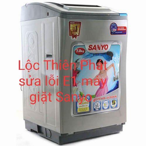 Cách khắc phục lỗi E1 máy giặt Sanyo